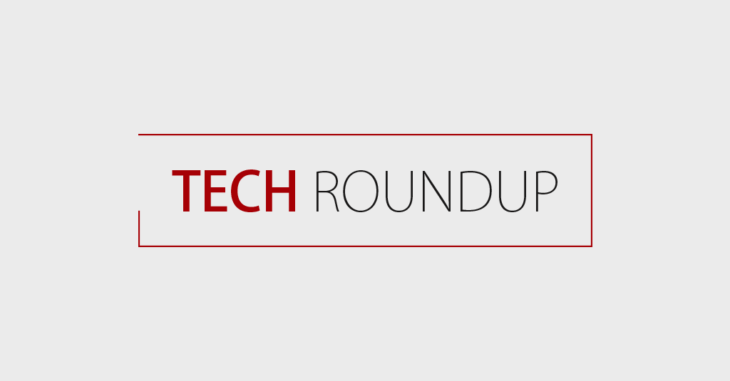 Tech Roundup: April 2019