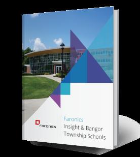 Faronics Insight and Bangor Township Schools