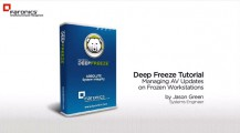 Deep Freeze & Managing AV Updates... [Tutorial]