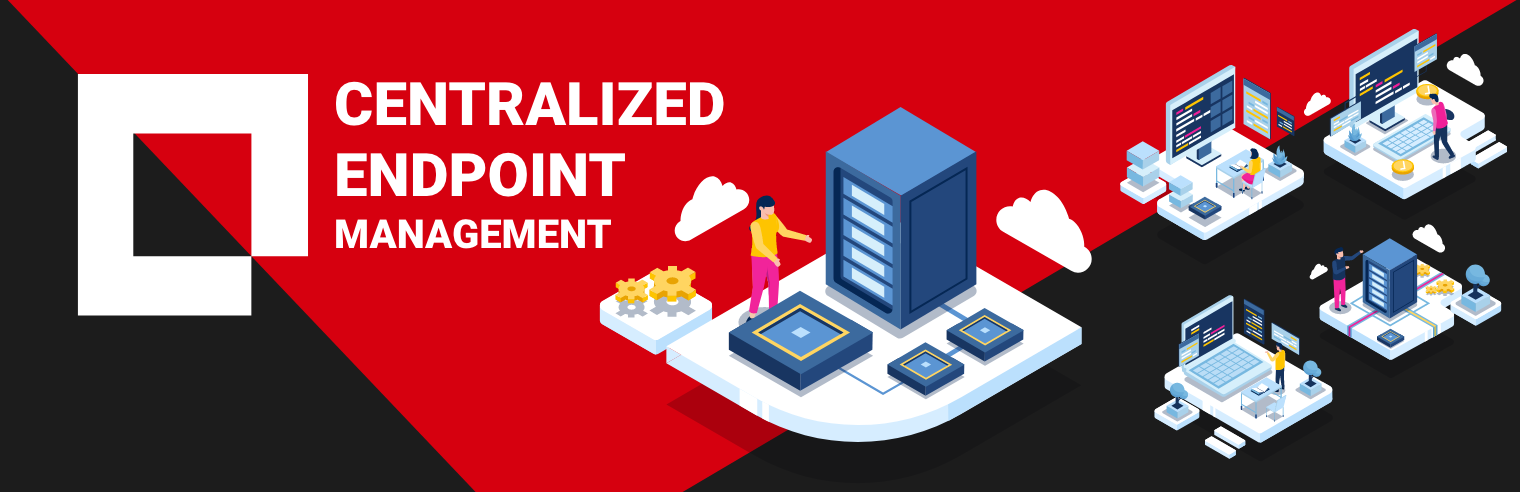Empowering IT Teams with a Centralized Endpoint Management Solution
