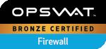 OPSWAT - Bronze Certified - Firewall