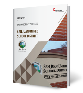 Faronics Deep Freeze And San Juan Unified School District Faronics