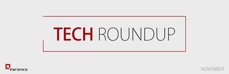 Faronics Tech Roundup – November