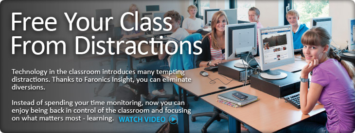 Faronics Insight: Classroom Management and Monitoring Software