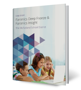 Faronics Deep Freeze & Faronics Insight and The McFarland School District