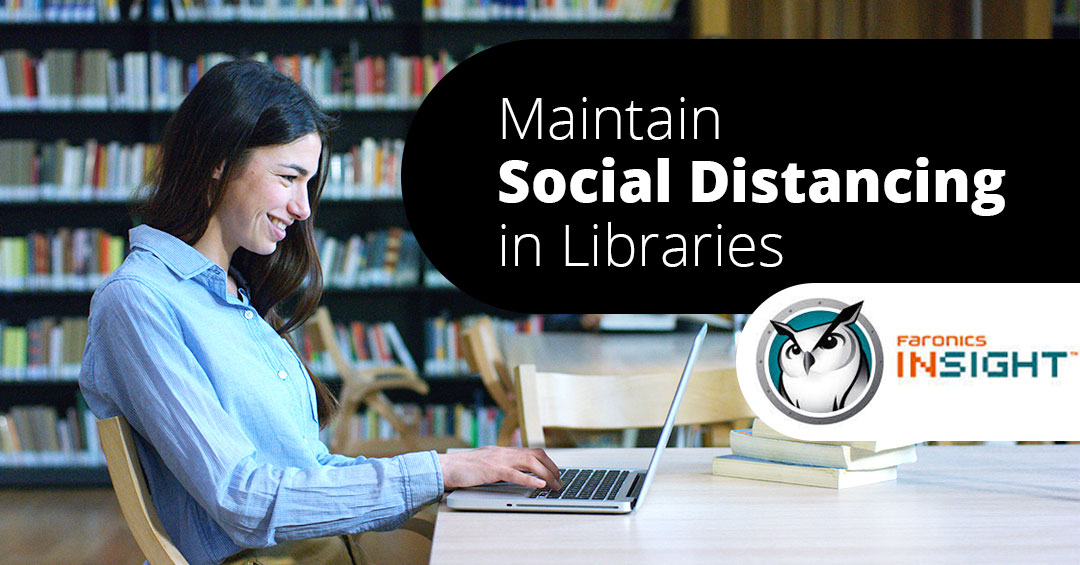 Faronics Insight for Social Distancing in a Library