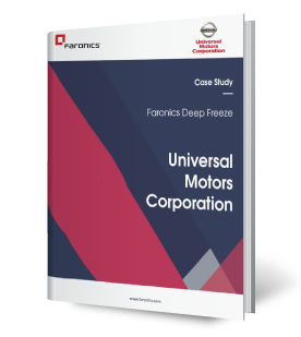 Faronics Deep Freeze & Universal Motors Corporation